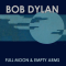Bob Dylan's Full Moon And Empty Arms track
